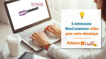 ASTUCES extensions woocommerce