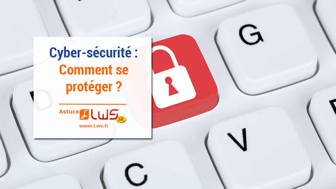 miniature-cyber-securite-comment-se-proteger