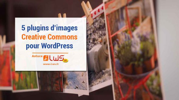 miniature-5-plugins-dimages-creative-commons-wordpress