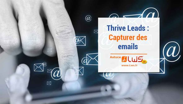 miniature-thrive-leads-capturer-emails-toute-simplicite