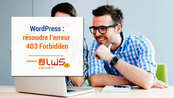 miniature-comment-resoudre-lerreur-403-forbidden-sous-wordpress
