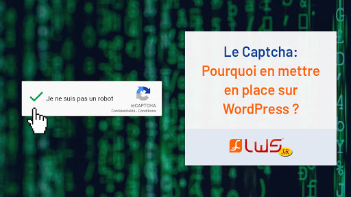miniature-un-captcha-pourquoi-mettre-en-place-un-captcha-sur-wordpress