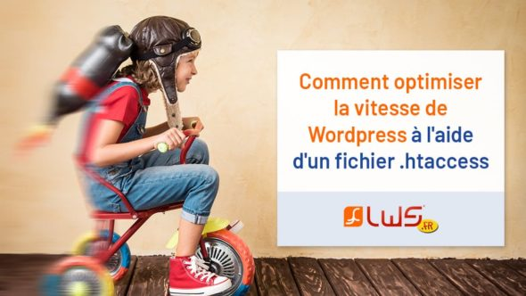 miniature-comment-optimiser-la-vitesse-de-wordpress-a-laide-dun-fichier-htaccess