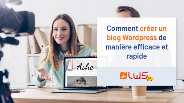 miniature-comment-creer-un-blog-wordpress-de-maniere-efficace-et-rapide