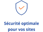 Sécurité Optimale pour vos sites