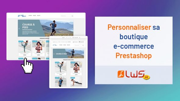 miniature-comment-personnaliser-sa-boutique-e-commerce-prestashop